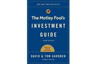 The Motley Fool Investment Guide - How the Fools Beat Wall Street's Wise Men and How You Can Too