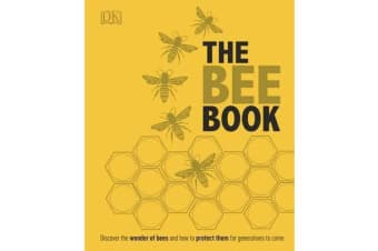 The Bee Book - The Wonder of Bees - How to Protect them - Beekeeping Know-how