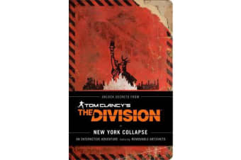 Tom Clancy's The Division: New York Collapse - A Survival Guide to Urban Disaster