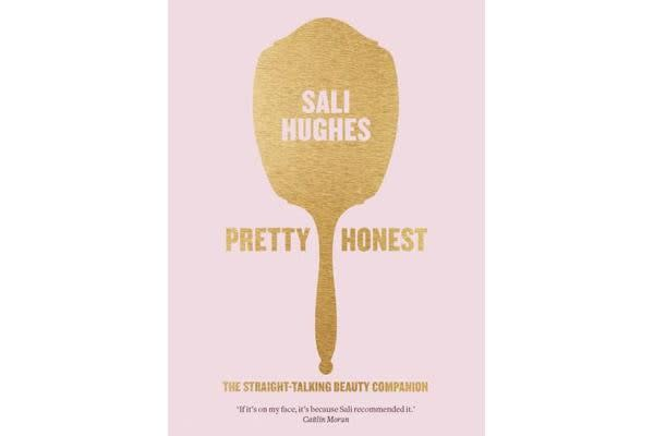 Pretty Honest - The Straight-Talking Beauty Companion