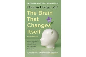 The Brain that Changes Itself - stories of personal triumph from the frontiers of brain science