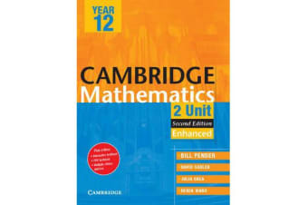 Cambridge Secondary Maths (Australia) - Cambridge 2 Unit Mathematics Year 12 Enhanced Version