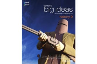 Oxford Big Ideas History 9 Australian Curriculum Student book + obook assess