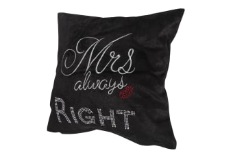 Panache Mrs Always Right Design Sparkle Cushion Cover (Cushion Pad Not Included) (Black)