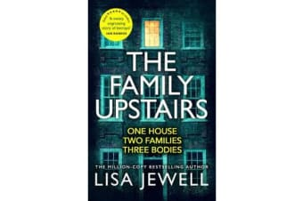 The Family Upstairs - The Number One bestseller from the author of Then She Was Gone