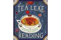 Tea Leaf Reading - A Divination Guide for the Bottom of Your Cup