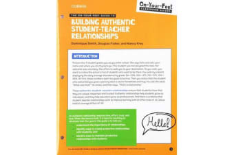 The On-Your-Feet Guide to Building Authentic Student-Teacher Relationships