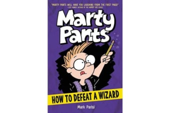 Marty Pants #3 - How to Defeat a Wizard