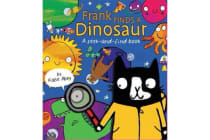 Frank Finds a Dinosaur - A Seek and Find Book