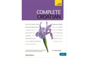 Complete Croatian Beginner to Intermediate Course - (Book and audio support)