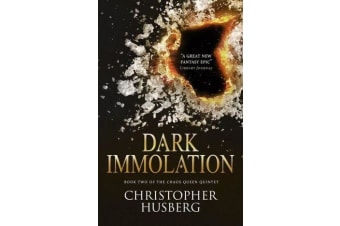 Dark Immolation - Book Two of the Chaos Queen Quintet