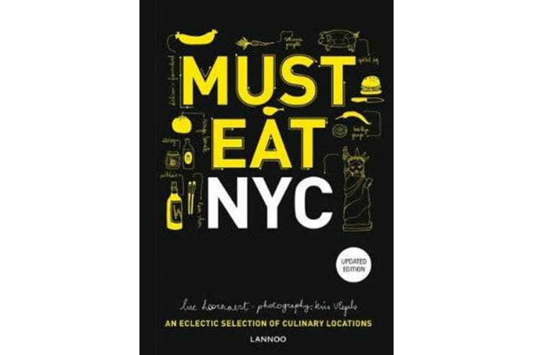 Must Eat NYC - An Eclectic Selection of Culinary Locations