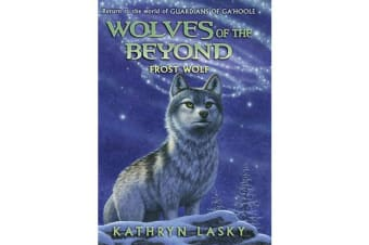 Wolves of the Beyond - #4 Frost Wolf