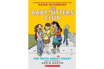 Baby-Sitters Club Graphix - #2 The Truth About Stacey