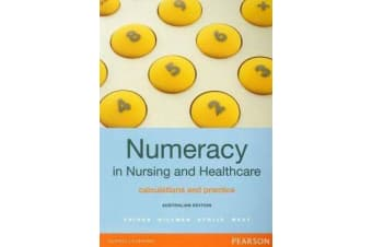 Numeracy in Nursing and Healthcare - Australian Edition