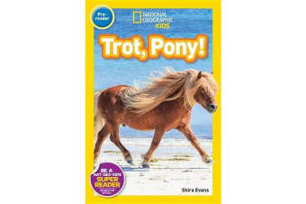 Nat Geo Readers Trot, Pony! Lvl Pre-reader
