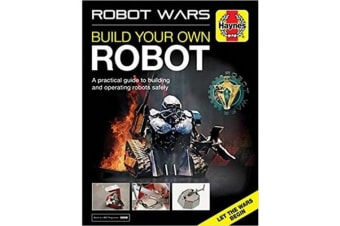 Robot Wars - Build Your Own Robot Manual