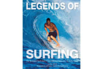 Legends of Surfing - The Greatest Surfriders from Duke Kahanamoku to Kelly Slater