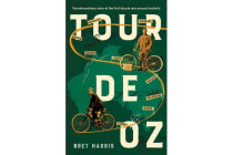 Tour de Oz - The extraordinary story of the first bicycle race around Australia
