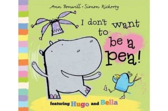 I Don't Want to Be a Pea!