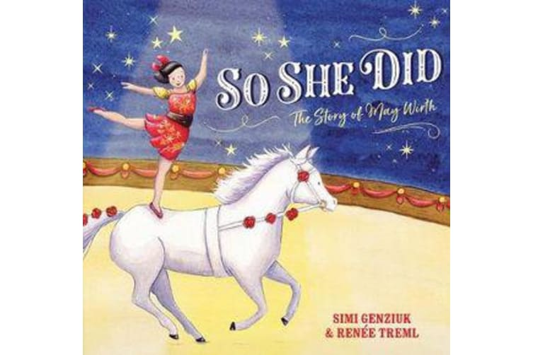 So She Did - The Story of May Wirth