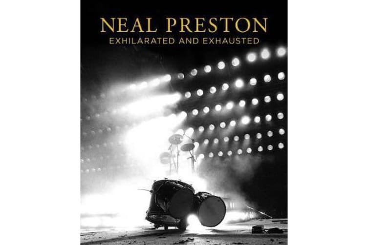 Neal Preston - Exhilarated And Exhausted