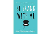 Be Frank with Me