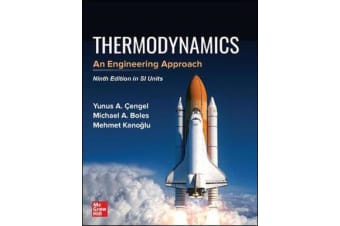 THERMODYNAMICS - AN ENGINEERING APPROACH, SI
