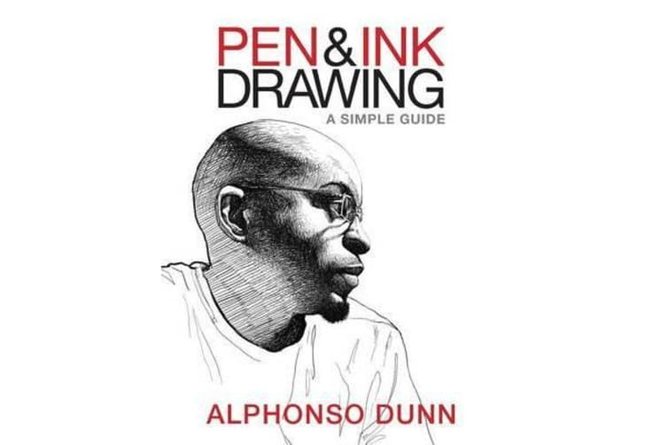 Pen and Ink Drawing - A Simple Guide