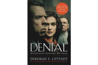 Denial - Holocaust History on Trial