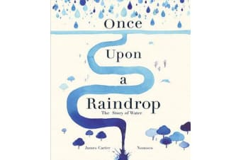 Once Upon a Raindrop - The Story of Water