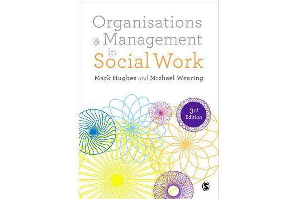 Organisations and Management in Social Work - Everyday Action for Change