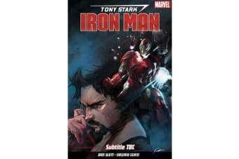 Tony Stark - Iron Man Vol. 1: Self-made Man