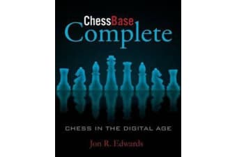 ChessBase Complete - Chess in the Digital Age