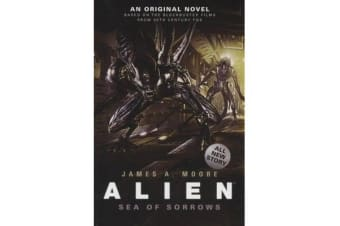 Alien - Alien - Sea of Sorrows (Book 2) Sea of Sorrows Bk. 2