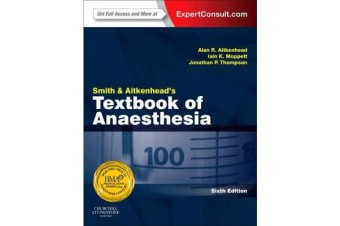 Smith and Aitkenhead's Textbook of Anaesthesia - Expert Consult - Online & Print