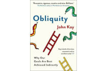 Obliquity - Why our goals are best achieved indirectly