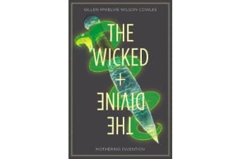 The Wicked + The Divine Volume 7 - Mothering Invention