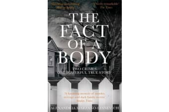 The Fact of a Body - A Gripping True Crime Murder Investigation