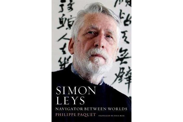 Simon Leys - Navigator Between Worlds