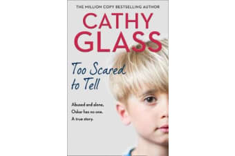 Too Scared to Tell - Abused and Alone, Oskar Has No One. a True Story.
