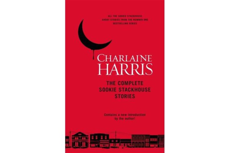 The Complete Sookie Stackhouse Stories.