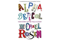 Alphabetical - How Every Letter Tells a Story