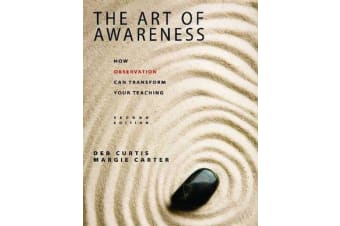 The Art of Awareness - How Observation Can Transform Your Teaching