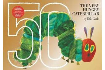 The Very Hungry Caterpillar - 50th Anniversary Golden Edition