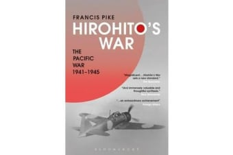 Hirohito's War - The Pacific War, 1941-1945