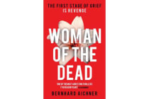 Woman of the Dead - A Thriller