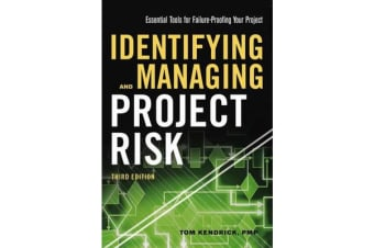 Identifying and Managing Project Risk - Essential Tools for Failure-Proofing Your Project
