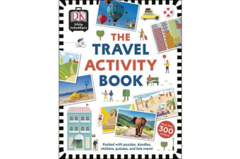 The Travel Activity Book - Packed with Puzzles, Doodles, Stickers, Quizzes, and Lots More!