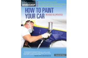 How to Paint Your Car - Revised & Updated